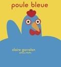 Claire Garralon - Poule bleue.
