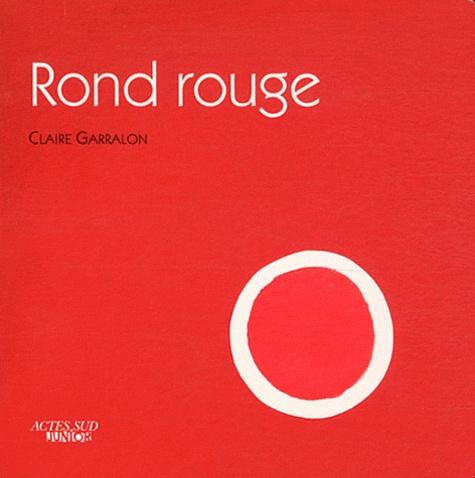 Claire Garralon - Rond rouge.