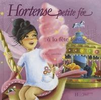 Claire Gaudriot - Hortense petite fée à la fête foraine.