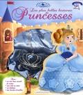 Claire Gaudriot et Anne-Sophie Rochemonteix - Les plus belles histoires de Princesses.