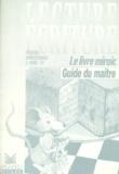 Claire Gauthereau et Bernard Séménadisse - LECTURE ECRITURE CP CYCLE DES APPRENTISSAGES 2EME ANNEE. - Guide du maître.