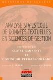 Claire Gauzente et Dominique Peyrat-Guillard - Analyse statistique de données textuelles en sciences de gestion - Concepts, méthodes et applications.