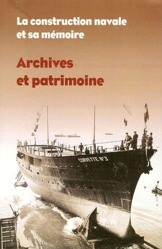 Claire Ghienne - La construction navale et sa mémoire - Archives et patrimoine.