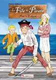 Claire Gilbert - Le fils du pirate - Pour la liberté.