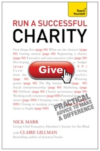 Claire Gillman et Nick Marr - Run a Successful Charity: Teach Yourself.