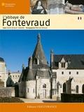 Claire Giraud-Labalte - L'abbaye de Fontevraud.