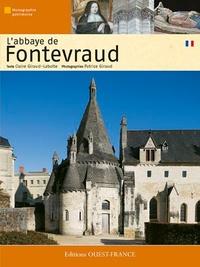 L'abbaye de Fontevraud - Claire Giraud-Labalte |