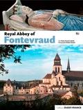 Claire Giraud-Labalte - L'abbaye royale de Fontevraud.