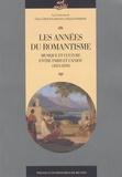 Claire Giraud-Labalte et Patrick Barbier - Les années du romantisme - Musique et culture entre Paris et l'Anjou (1823-1839).