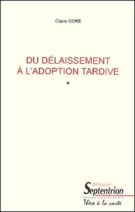 Deedr.fr Du délaissement à l'adoption tardive Image