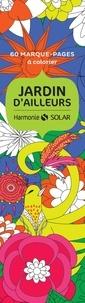 Claire Gosnon - 60 marque-pages à colorier jardin d'ailleurs.