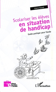 Scolariser les élèves en situation de handicap - Guide pratique pour lécole.pdf