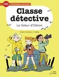 Claire Gratias et  Clotka - Classe détective Tome 4 : Le voleur d'Oléron.