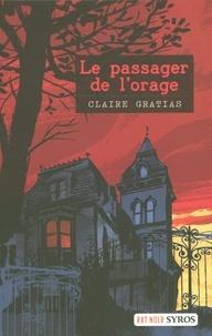 Claire Gratias - Le passager de l'orage.