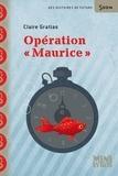 """Claire Gratias - Opération """"Maurice""""."""