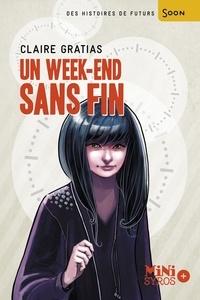 Claire Gratias - Un week-end sans fin.