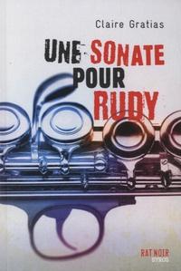 Claire Gratias - Une sonate pour Rudy.