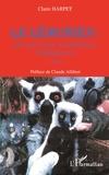 Claire Harpet - Le lémurien - Du sacré et de la malédiction (Madagascar).