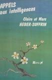 Claire Héber-Suffrin et Marc Héber-Suffrin - Appels aux intelligences : les réseaux de formation réciproque.