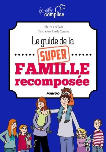 Le guide de la super famille recomposée