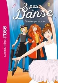 Claire Hellèmes - 3 pas de danse Tome 3 : Premiers pas sur scène.
