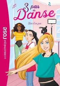 Claire Hellèmes et Stéphanie Lezziero - 3 pas de danse Tome 4 : Star d'un jour.