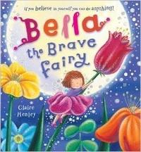 Claire Henley - Bella the Brave Fairy.