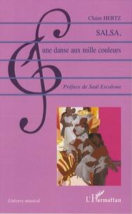 Claire Hertz - Salsa - Une danse aux mille couleurs.