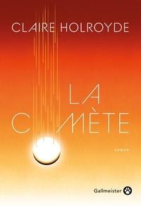 Claire Holroyde - La comète.