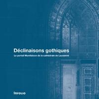 Déclinaisons gothiques - Le portail Montfalcon de la cathédrale de Lausanne.pdf