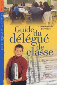 Claire-Isabelle Boittiaux - Guide du délégué de classe.