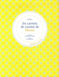 Claire Joyes - Les Carnets de Cuisine de Monet.