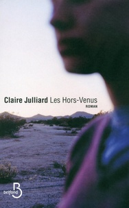 Claire Julliard - Les Hors-Venus.