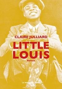 Claire Julliard - Little Louis.
