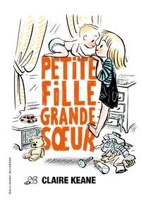 Claire Keane - Petite fille, grande soeur.