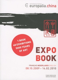 Expo Book Europalia China- Edition français-néerlandais-english, 08/10/2009 - 14/02/2010 - Claire Kirschen |
