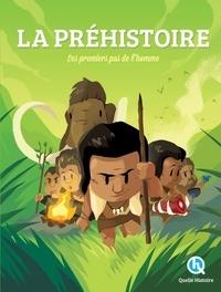 Claire L'Hoër et André L'Hoër - La Préhistoire - Les premiers pas de l'homme.