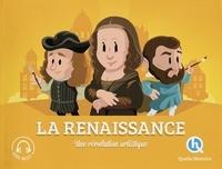 Claire L'Hoër et Bruno Wennagel - La Renaissance - Une révolution artistique.
