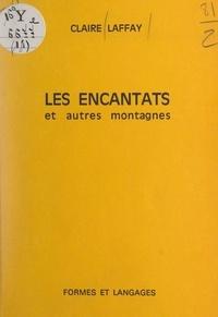 Claire Laffay - Les Encantats et autres montagnes.