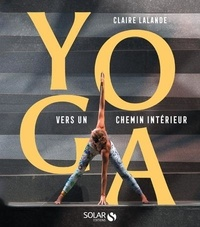 Téléchargement facile de livres en espagnol Yoga  - Vers un chemin intérieur in French
