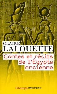 Claire Lalouette - Contes et récits de l'Egypte ancienne.