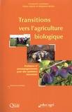 Claire Lamine et Stéphane Bellon - Transitions vers l'agriculture biologique - Pratiques et accompagnements pour des systèmes innovants.