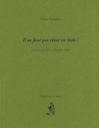 Claire Landais - Il ne faut pas rêver en Inde ! - Journal novembre-décembre 1996.