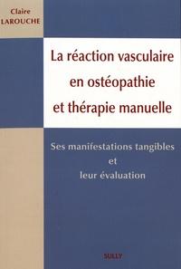 La réaction vasculaire en ostéopathie et en thérapie manuelle - Ses manifestations tangibles et leur évaluation.pdf