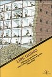 Claire Latxague - Lire Quino - Politique et poétique dans le dessin de presse argentin (1954-1976).