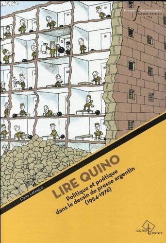 Lire Quino. Politique et poétique dans le dessin de presse argentin (1954-1976)