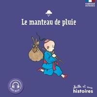 Claire Laurens et Serge Ceccarelli - Le manteau de pluie.