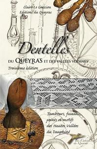 Claire Le Goaziou - Dentelles du Queyras et des vallées voisines.