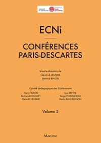 Claire Le Jeunne et Yannick Binois - ECNi - Conférences Paris-Descartes Volume 2.
