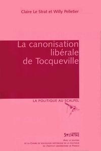 Claire Le Strat et Willy Pelletier - La canonisation libérale de Tocqueville.